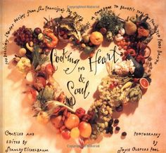Cooking for Heart and Soul 100 Delicious LowFat Recipes from San Franciscos Top ChefsA Cookbook to Benefit the San Francisco Food Bank -- Click for Special Deals #LowFatCooking