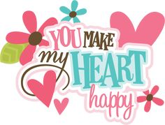 You Make My Heart Happy SVG scrapbook title valentines svg files free svgs cute… Scrapbook Quotes, Scrapbook Titles, Baby Scrapbook, Scrapbooking, Image Clipart, Cute Clipart, Free Font Design, Dulceros Halloween, Free Svg