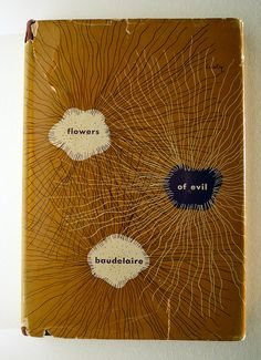 / Designer: Alvin Lustig / Title: Les Fleurs du Mal / Author: Charles Baudelaire (Translated by Geoffrey Wagner and Introduction by Enid Starkie) / Publisher: New Directions