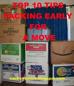 Sac Thrift Chick: Top 10 Tips for Packing Early for a Move