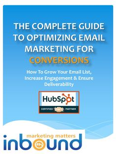 How to grow your email list and integrate email into inbound marketing.