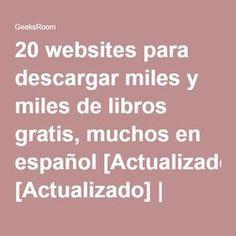 20 websites para descargar miles y miles de libros gratis, muchos en español [Actualizado] | Geek's RooM