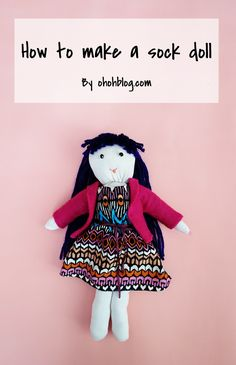 How to make a sock doll | Ohoh Blog - diy and crafts