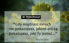 Gdy osądzasz innych... #Dyer-Wayne,  #Osąd, #Osobowość