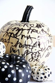 Paint pumpkin white and then write away!!!  See Segreto Secrets for more great ideas!
