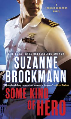 Some Kind of Hero: A Troubleshooters Novel by Suzanne Brockmann 9780345543844 Peter Greene, Suzanne Brockmann, Angsty Teen, Heroes Book, Playing For Keeps, New Times, Single Dads, Used Books, Book Lists