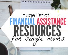 HUGE List of Financial Resources for Single Moms