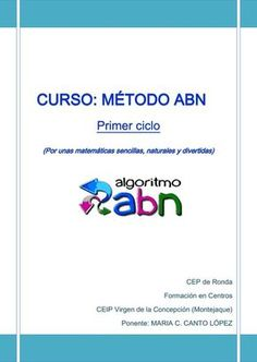 curso METODO ABN PRIMER CICLO.pdf Math School, School Hacks, Math Tools, Maila, School Subjects, Primary Education, Math For Kids, Working With Children, Teaching Materials