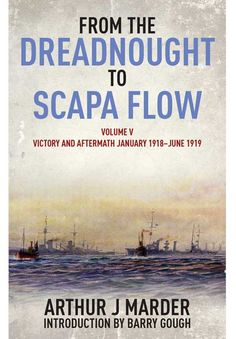 From the Dreadnought to Scapa Flow Volume V is now available as an ebook for the first time!