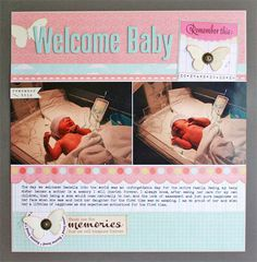 #papercraft #scrapbook #layout. Welcome Baby