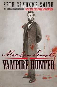 My bday present to myself. A completely true historical novel. Abraham Lincoln: Vampire Hunter by Seth Grahame-Smith, http://www.amazon.com/dp/0446563080/ref=cm_sw_r_pi_dp_BiaQpb1KPNK19