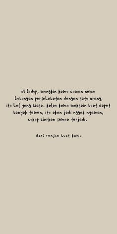 One Life Quotes, Quotes Rindu, Message Quotes, Reminder Quotes, Text Quotes, Mood Quotes, Self Reminder, Pretty Quotes, Amazing Quotes