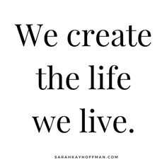 We Create the Life We Live. agutsygirl.com #quote #createyourlife Girls Bible, Attitude Is Everything, Sarah Kay, Adrenal Fatigue, Gut Health, Autoimmune, Natural Healing, Healthy Lifestyle, Let's Chat