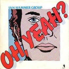 Jan Hammer Group - Oh, Yeah? - Nemperor Records LP