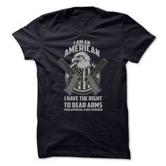 [Popular Tshirt name printing] I AM AN AMERICAN I HAVE THE RIGHT TO BEAR ARMS Shirt design 2016 Hoodies, Funny Tee Shirts