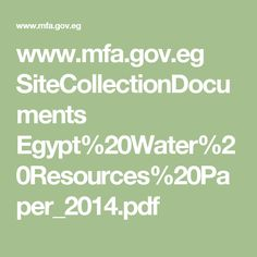 www.mfa.gov.eg SiteCollectionDocuments Egypt%20Water%20Resources%20Paper_2014.pdf