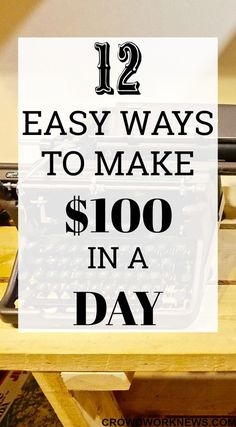 Do you want to make some extra cash quickly? Check out these 12 legitimate ways to earn around $100 in a day!! Yes, its possible, just click through and start earning.