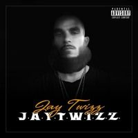 J.A.Y.T.W.I.Z.Z. by Jay Twizz on SoundCloud
