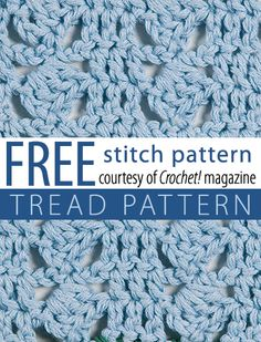 Tread Pattern - free downloadable crochet stitch pattern, plus over 40 others