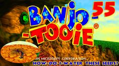 Rare Replays | Banjo-Tooie (#55) How Do I Water These Seeds?