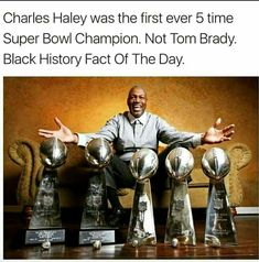 Image may contain: 1 person, possible text that says 'Charles Haley was the first ever 5 time Super Bowl Champion. Not Tom Brady. Black History Fact Of The Day. We Are The World, In This World, Black Art, Black Gold, Charles Haley, Black History Facts, Black History Month Memes, Black History People, History Memes