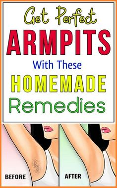 Get Perfect Armpits With These Homemade Remedies! Armpit hairs are the worst. While your arms and legs hair can be managed, armpit hair just looks gr Health Remedies, Home Remedies, Natural Remedies, Remove Armpit Hair, Usa Health, Health Care, Leg Hair, Beauty Regime, Homemade Skin Care