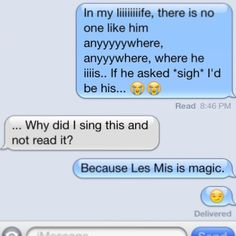 Because we all lost the ability to not sing when we discovered Les Mis!