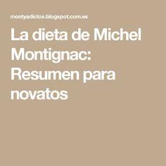 La dieta de Michel Montignac: Resumen para novatos