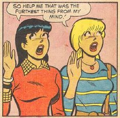 """help me that was the furthest thing from my mind!"""" (Veronica Lodge & Betty Cooper, by Archie Comics) Archie Comics Characters, Comics Und Cartoons, Archie Comics Riverdale, Betty Cooper, Comics Vintage, Archie And Betty, Betty & Veronica, Comic Art, Comic Books"""