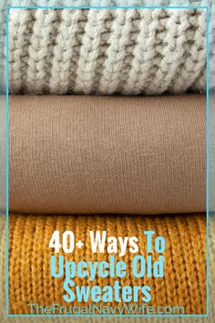 Here are my top ways to upcycle old sweaters and I think you will love them. Don't toss them, upcycle them! #frugalnavywife #upcycle #diy #adultdiy #oldsweaterdiy #upcycleoldsweaters #howto #easysewing | Upcycled Projects | Old Sweater Projects | Simple Sewing Projects | Upcycle Old Sweater Ideas | Adult DIY Do It Yourself Projects, Do It Yourself Home, Old Sweater Diy, Navy Wife, Diy Home Decor On A Budget, Easy Sewing Projects, Diy Christmas Gifts, Frugal, Easy Crafts