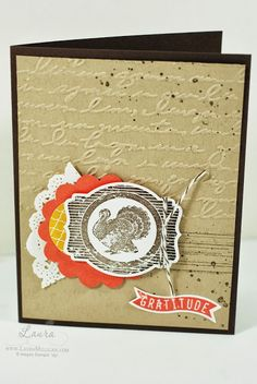 Visit www.lauramilligan.com to order your Stampin' Up! products.  Love the turkey on this card!