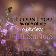 Treasured Sentiments by SharonRene Hutchinson: Count Your Blessings