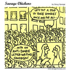 Savage Chickens by Doug Savage Tuesday, October 2014 Funny Animal Comics, Funny Animals, Savage Chickens, Comic Strips, Comics Online, Lettering, Writing, Humor, History