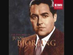 Ideale sung by Jussi Björling  (No es ópera, pero Björling es un gran cantante de ópera; además, en italiano)