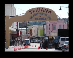 Tijuana, Mexico. Hahaha this its not even Tijuana