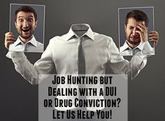 Job Hunting Dealing With DUI Drug Conviction - AddictionTreatmentMag