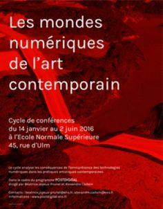 Les mondes numériques de l'art contemporain - ENS et ENSBA de Paris