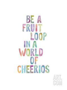 Be A Fruit Loop Art Print by Brett Wilson at Art.com