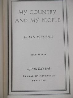 My Country and My People ~ Lin Yutang ~ HC ~ 1935 - SOLD!