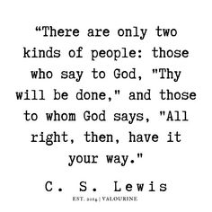 Cs Lewis Quotes, Old Quotes, Bible Verses Quotes, Faith Quotes, Agatha Christie, Christine Caine, Quotes About God, Quotes To Live By, Isagenix