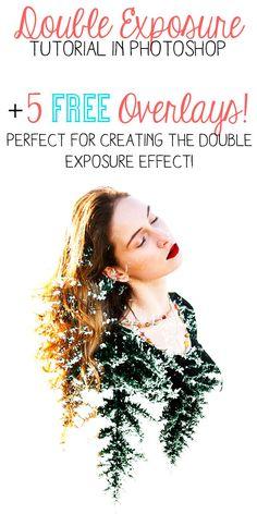 Double Exposure Tutorial for Photoshop & 5 Free Double Exposure Overlays!
