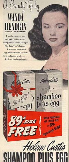 Helene Curtis Shampoo Plus Egg – Wanda Hendrix (1951)