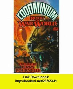 Codominium Revolt on War World (9780671721268) Jerry Pournelle , ISBN-10: 0671721267  , ISBN-13: 978-0671721268 ,  , tutorials , pdf , ebook , torrent , downloads , rapidshare , filesonic , hotfile , megaupload , fileserve