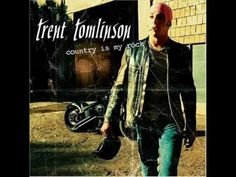 Trent Tomlinson - Just Might Have Her Radio On from Country Is My Rock . play something that will get him thinking about me <3!!!!!