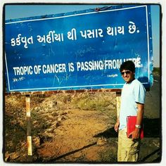 At the greater rann of kutch. Helped the tropic of cancer cross the road :-)