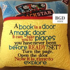 Machine Embroidery Design A book is a door a magic door Pillow Embroidery, Can You Take, Reading Pillow, Machine Embroidery Designs, Embroidery Patterns, Pillows, Cushions, Books, Crafting