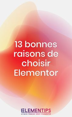 13 bonnes raisons de choisir Elementor pour construire ton site WordPress Formulaires Web, Site Wordpress, Seo Tutorial, Ups And Downs, Understanding Yourself, Email Marketing, This Or That Questions, Writing, How To Plan