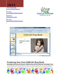How To Guide on creating your own child life prep book, from Child Life Technology site. child life internship, life specialist