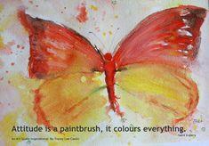 Mia Bella Passions: A Painterly Quote About Attitude...