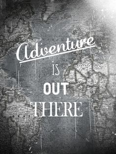 Adventure is out there - title